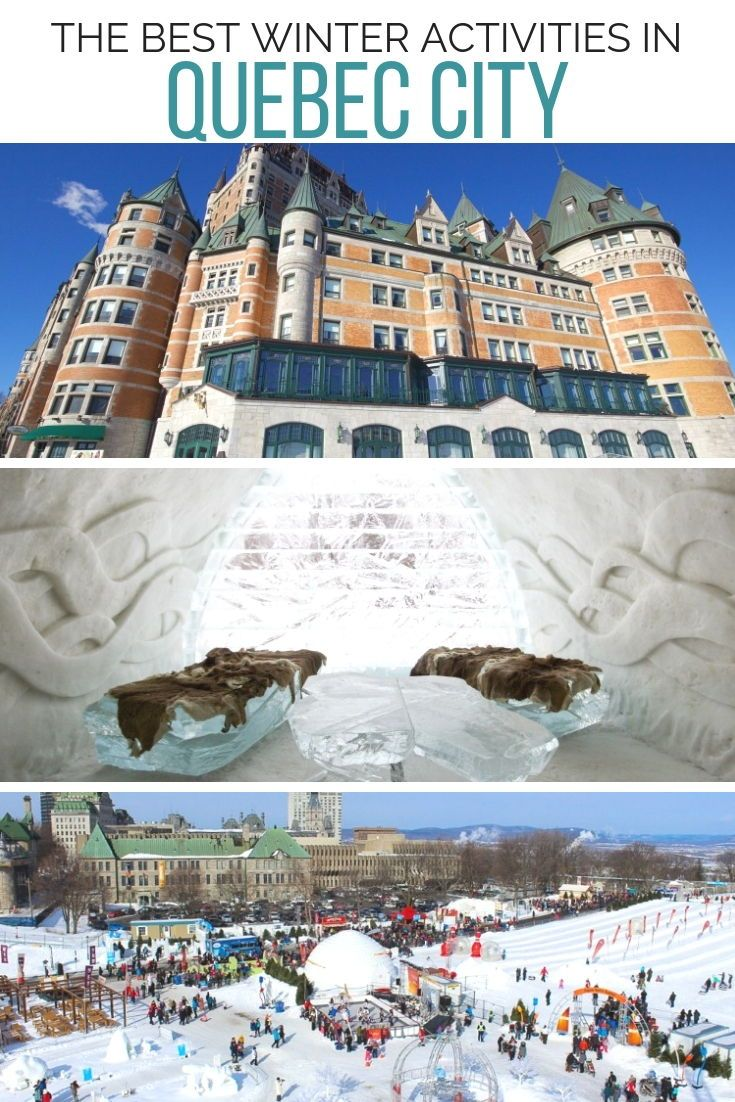 10 Unforgettable Winter Activities To Enjoy In Quebec City With Images Quebec City Quebec City Winter Canada Travel