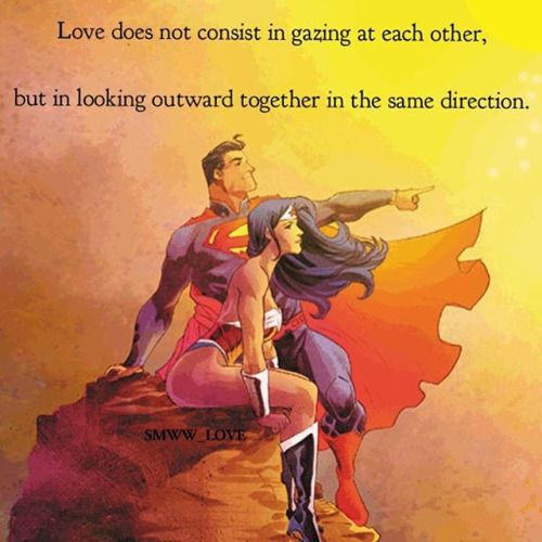 Hell Yeah Superman-n-Wonder Woman • msdianadlgd:   Love does not consist in gazing at...