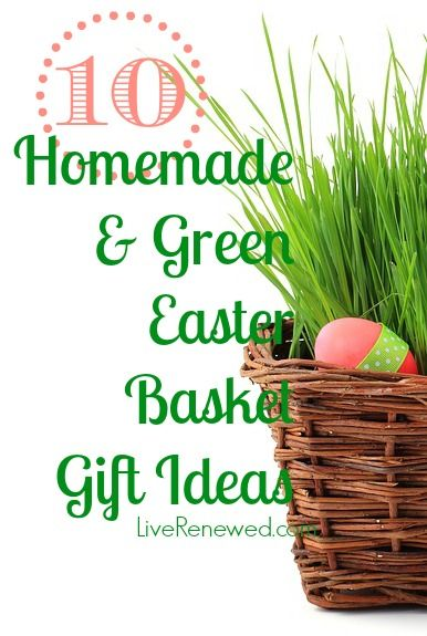 Best 25 homemade easter baskets ideas on pinterest easter diy 10 ideas for green and homemade easter gifts green in 365 negle Choice Image