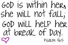 encouragement: God Will, Psalms 46 5, Bible Quotes, Faith, God Is, Words To Remember, Favorite Ver, Bible Ver, Psalms 465