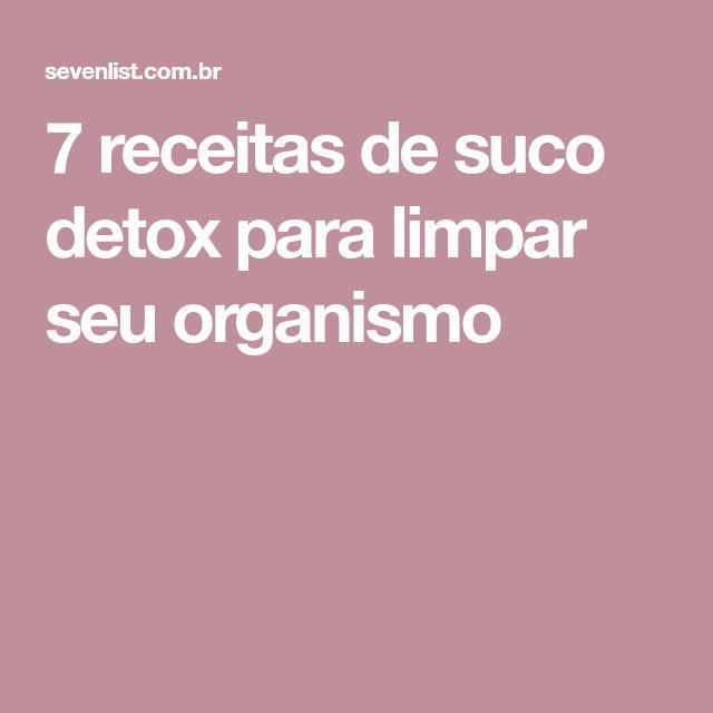 7 receitas de suco detox para limpar seu organismo