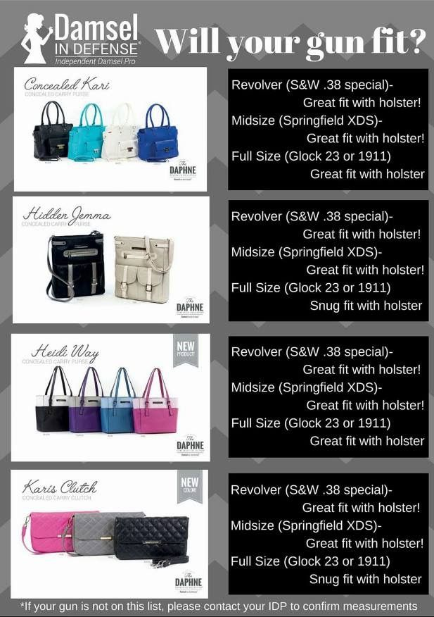 Love my Conceal carry purses but unsure about the fit of your lethal protection in each purse? Well here's a chart to help you decide!   Follow me on Facebook!  Facebook.com/IDPcarolina.stunner