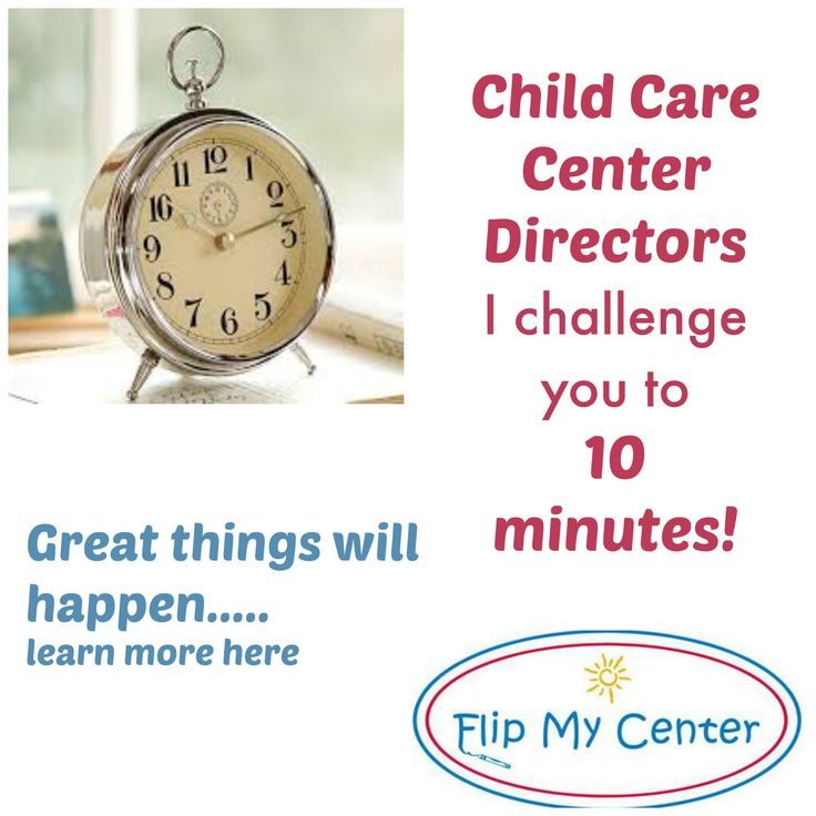 10 minute challenge to do great things at your Child Care Center!  flipmycenter.com more students, marketing, get parents to enroll at your child care center