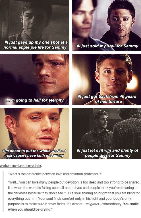 """""""The difference between love and devotion""""---> I'm going to cry, because Dean DOES always smile during these parts."""