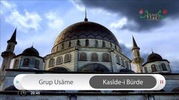 Grup Usame - Kaside-i Bürde - LALEGUL TV