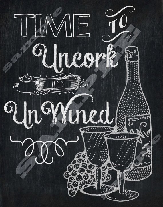 Chalkboard Style Wine Quote Art Printable Sign Digital Download Hi Res Sign