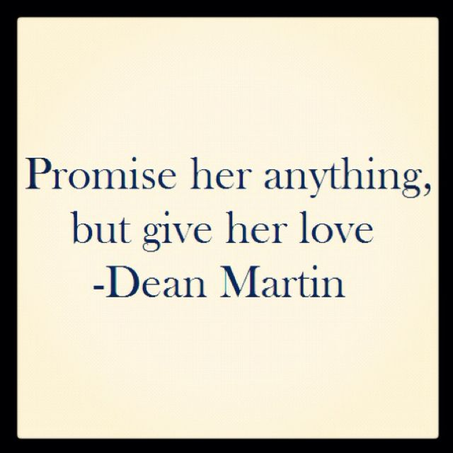 promise to love me unconditionaly and that is all I need.