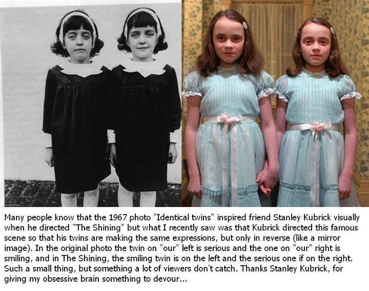 The Shining Twins- see the Illuminati symbolism of THE SHINING: http://illuminatiwatcher.com/illuminatiwatchers-the-shining-symbolic-analysis/