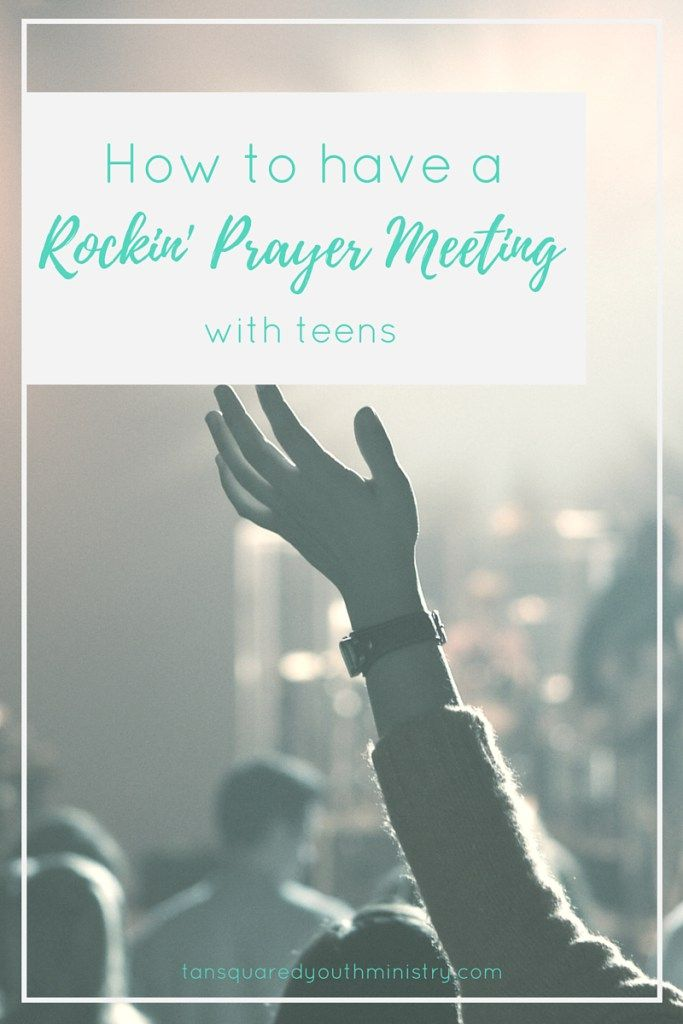 Awkward prayer meetings? No thanks! Here's 6 tips you can use today to have your own rockin' prayer meeting with teens! Tansquared Youth Ministry