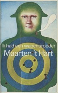 Maarten 't Hart - Ik had een wapenbroeder - bibliotheek.nl
