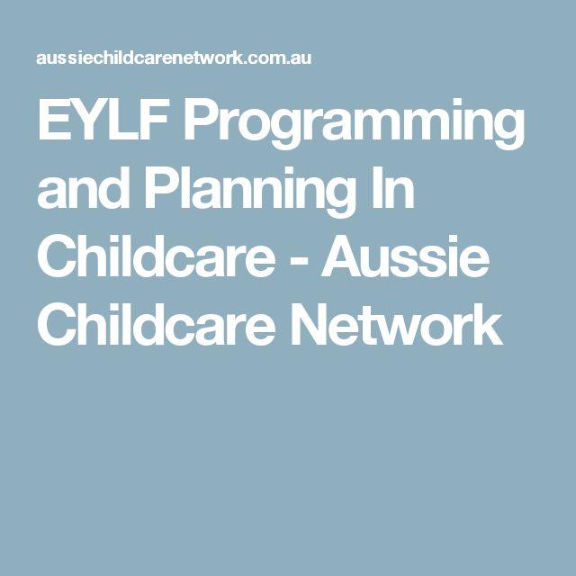 EYLF Programming and Planning In Childcare - Aussie Childcare Network