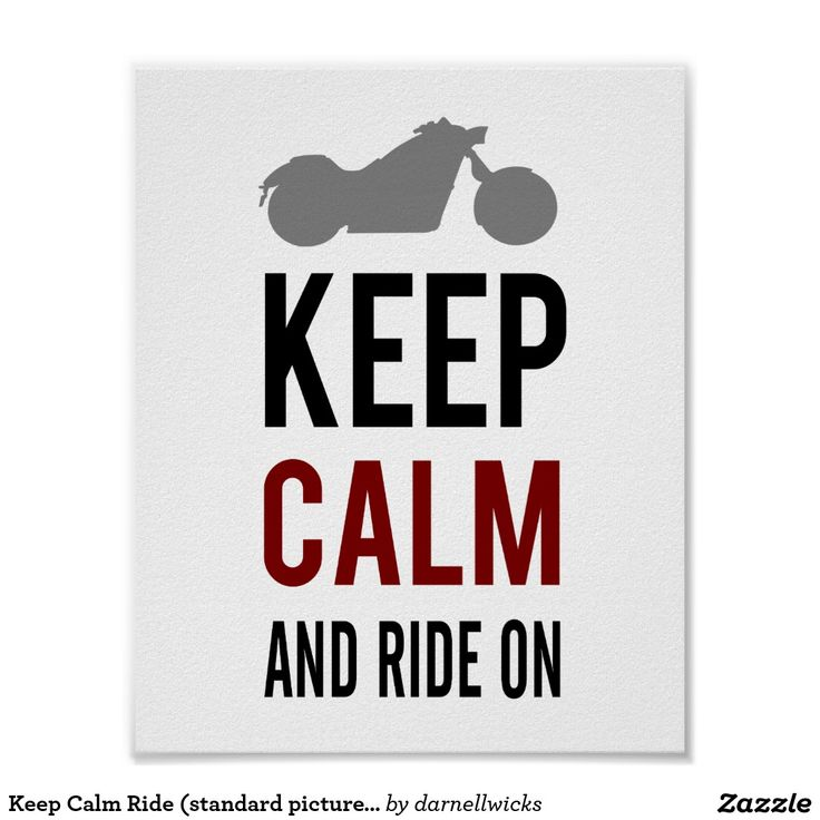 keep calm ride standard picture frame size poster