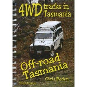 Roving Land and Recreation Books - 4WD tracks in Tasmania: Off road Tasmania