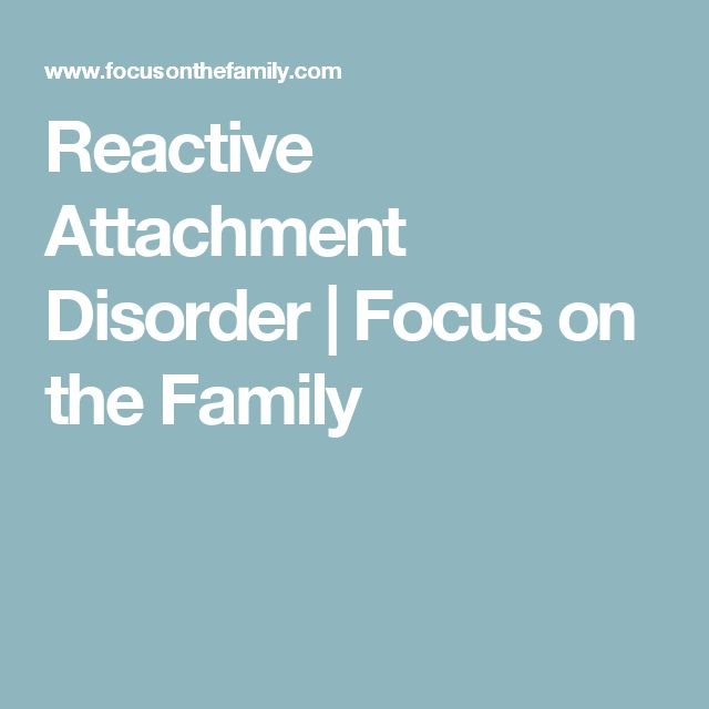 12 best reactive attachment disorder images on pinterest reactive attachment disorder focus on the family fandeluxe Image collections
