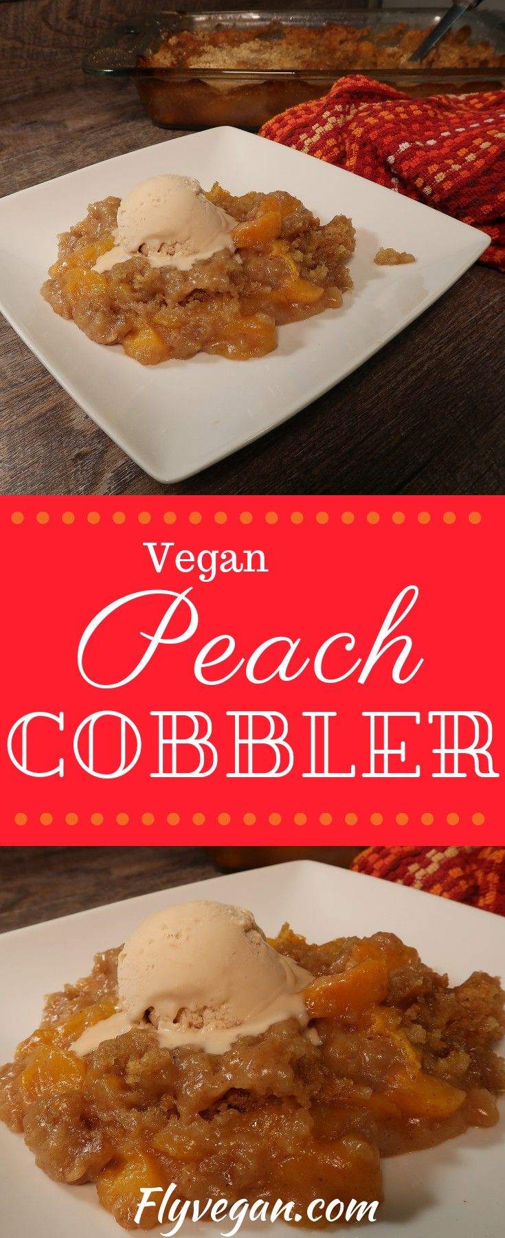 Peach Cobbler Recipe Vegan Perfect For The Holidays And A