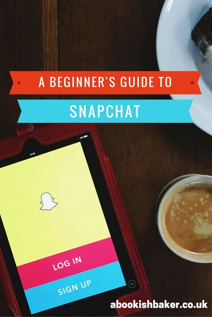 A Beginner's Guide to Snapchat for lifestyle bloggers - A Bookish Baker