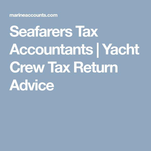 Seafarers Tax Accountants | Yacht Crew Tax Return Advice
