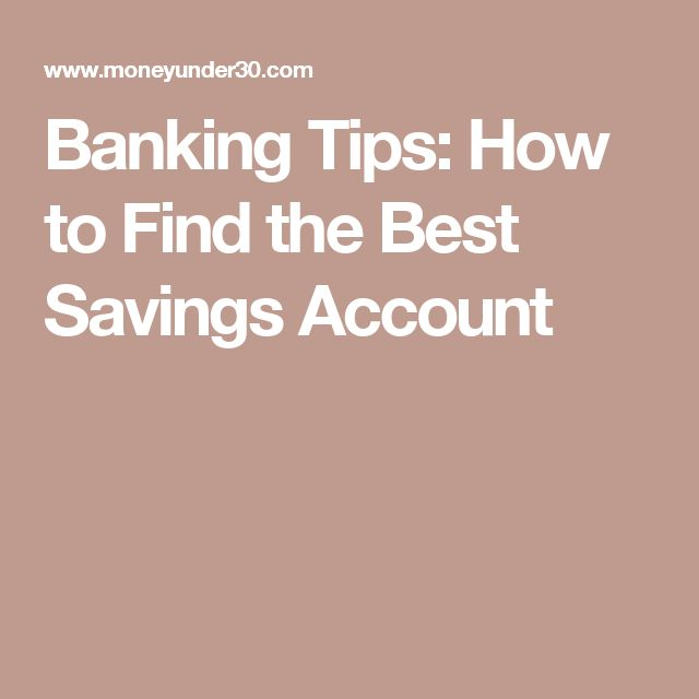 Banking Tips: How to Find the Best Savings Account