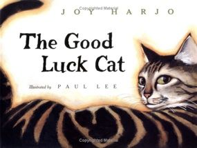The Good Luck Cat: Joy Harjo  It is a story about a cat belonging to a modern family that is American Indian. The cat survives quite dangerous encounters and almost uses up her 9 lives in doing so. I did not miss the subtle hints of Native American culture woven into the story and its illustrations, such as the references to the powwow, the outfits for the Indian dance in the trunk, and the jewellery.