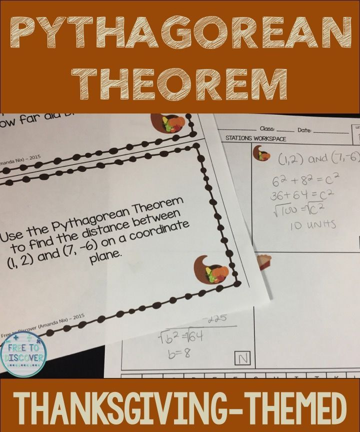 Thanksgiving activity for math class! In this Thanksgiving-themed activity, students practice applying the Pythagorean Theorem. Students travel in pairs to eight stations as they practice finding the missing side of a right triangle, finding the distance between two points, and solving word problems contains scenarios that can be modeled by right triangles. There is also one basic 3-dimensional application involving a cone. By Free to Discover.