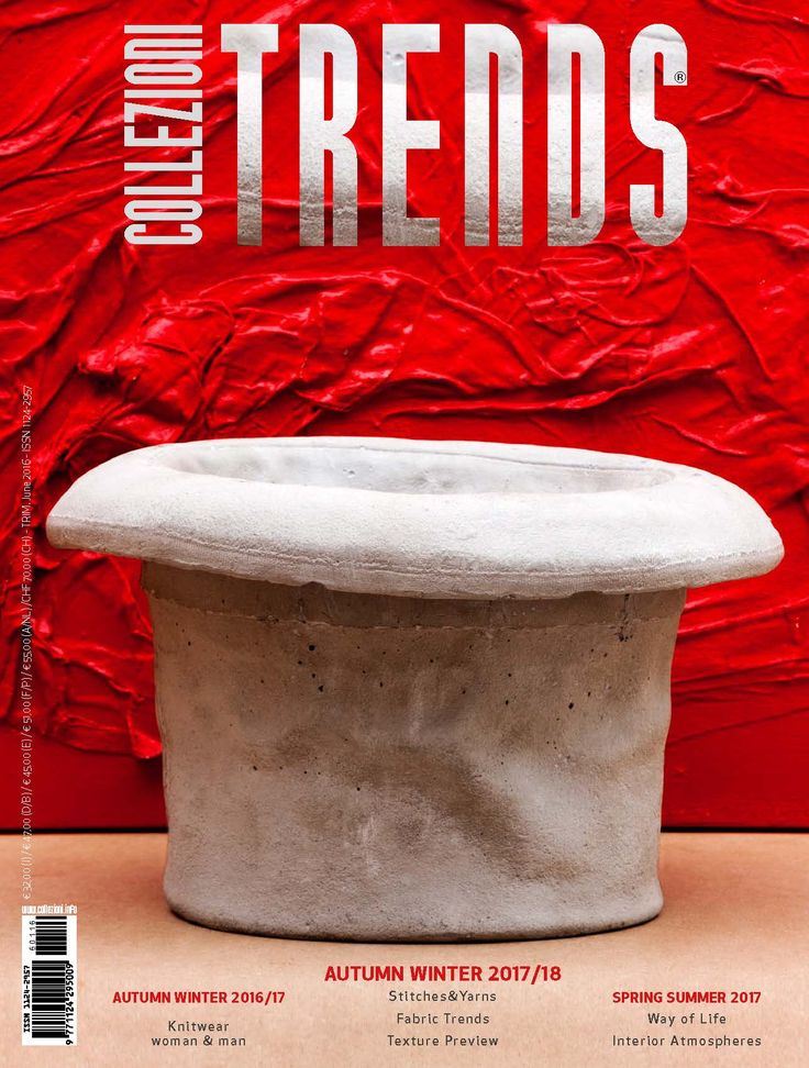 New Issue ! TRENDS COLLEZIONI n.116 #AutumnWinter #2017/18 #Preview . #SpringSummer2017 #Interior #Atmosphere  # AutumnWnter #2016/17 Special # Knitwear