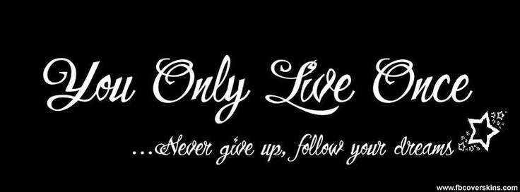 you only live once facebook timeline covers
