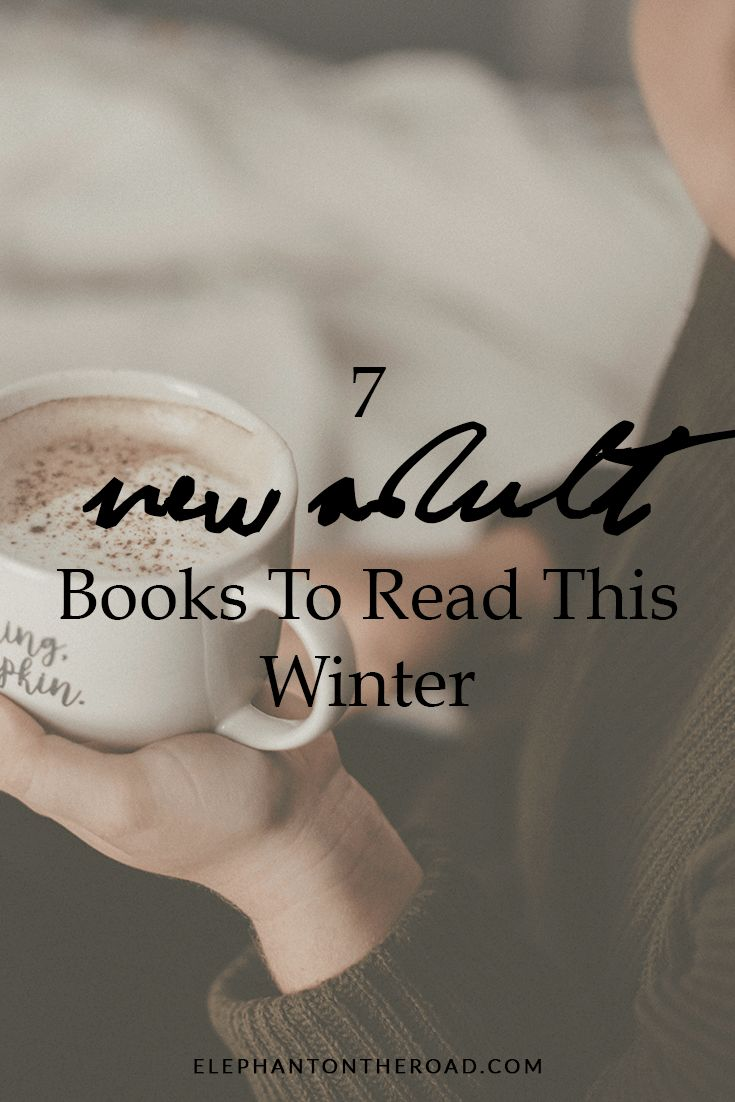7 New Adult Books To Read This Winter