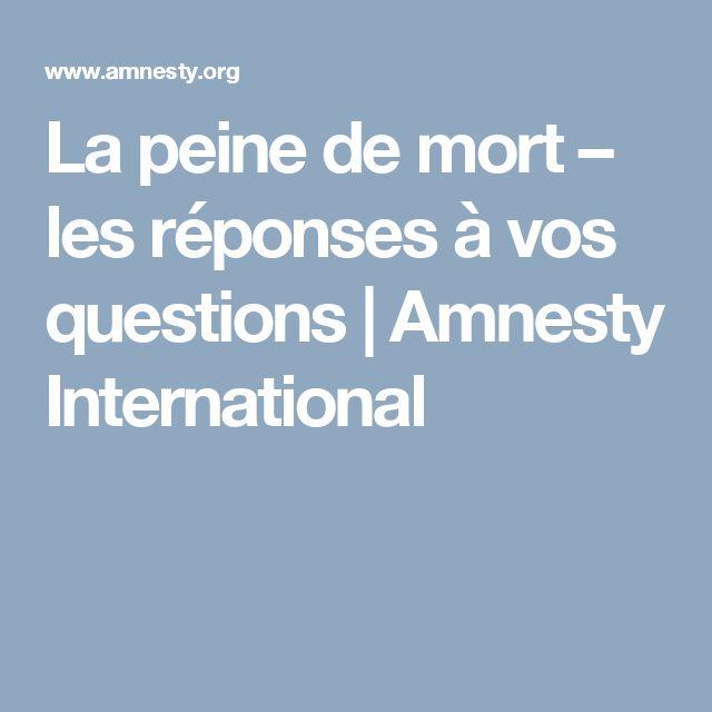 La peine de mort – les réponses à vos questions | Amnesty International