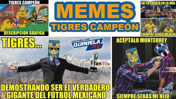 Memes Monterrey vs Tigres 1-2 | Tigres Campeón Apertura 2017 Liga MX ⚽ ...