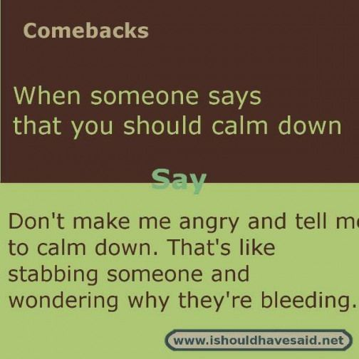 Image result for comebacks for insults #epictexts #epic #texts #thoughts