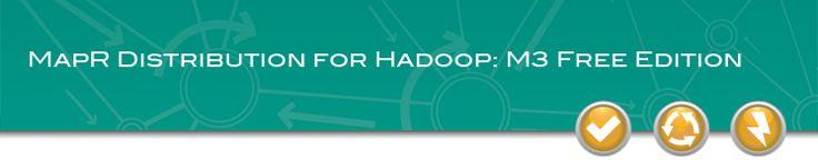 Download MapR | Apache Hadoop | M3 Free Community Edition Software | MapR Technologies
