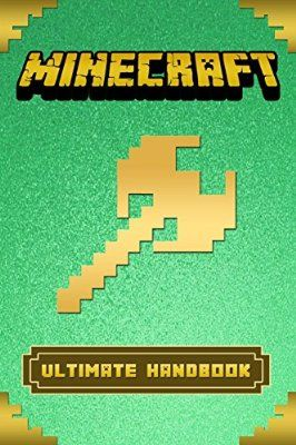 Minecraft: Ultimate Minecraft Handbook: Master Minecraft Secrets (Essential Minecraft Guidebooks for Kids)