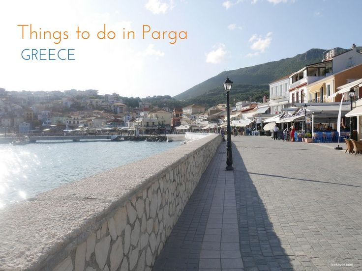 Things to do in Parga - get some ideas!