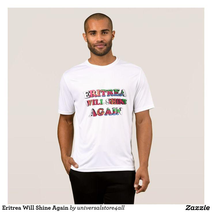 Eritrea Will Shine Again T-Shirt