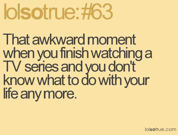 haha. My life.Awkward Moments, Life, True Blood, Desperate Housewives, Quotes, Grey Anatomy, Sons Of Anarchy, Funny Stuff, Prison Breaking