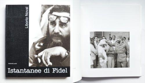 Istantanee-di-Fidel-Foto-di-Liborio-Noval-Ed-Baldini-amp-Castoldi-1999