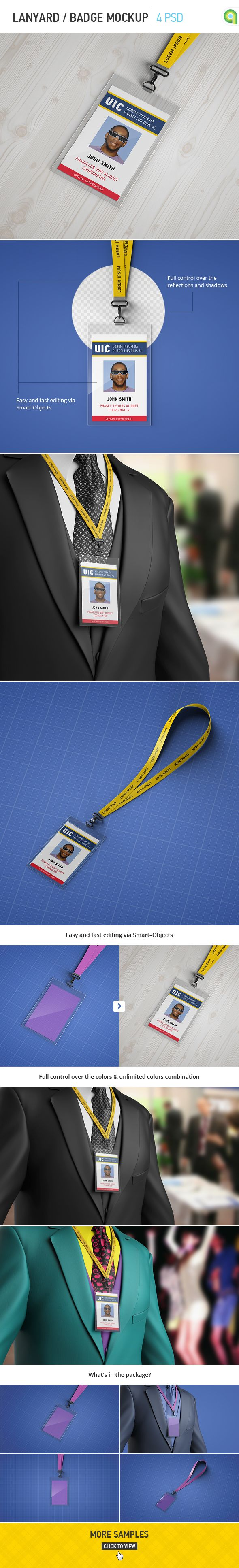 Lanyard / Badge Mockup features:- 4 HQ PSD presentations;- Easy and fast editing via Smart-Objects;- Changeable background via Smart-Objects;- Fully organizaed layers and folders;- High resolution: 3500×2000px;- Photorealistic result;- Help file;