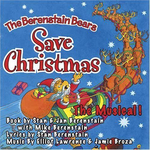 Berenstain Bears - Berenstain Bears Save Christmas-The Musical!