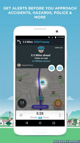 Waze – GPS, Maps  Traffic v4.19.0.3 FinalRequirements: 4.0 Overview: Waze is a fun, community-based mapping, traffic  navigation app, 40 million strong. Join forces with other drivers nearby to outsmart traffic, save time  gas...