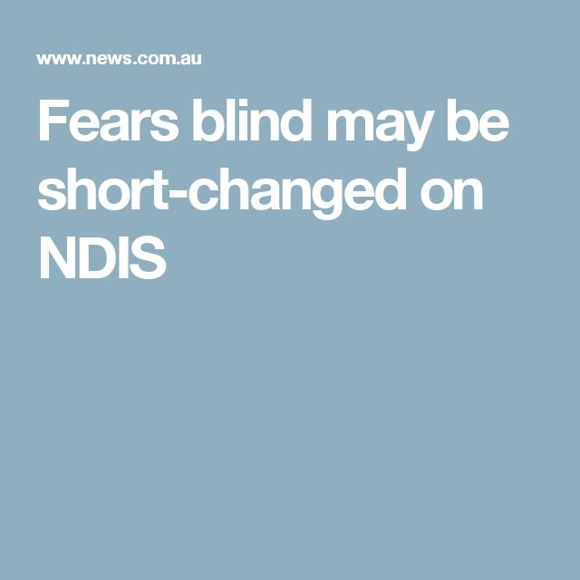 Fears blind may be short-changed on NDIS