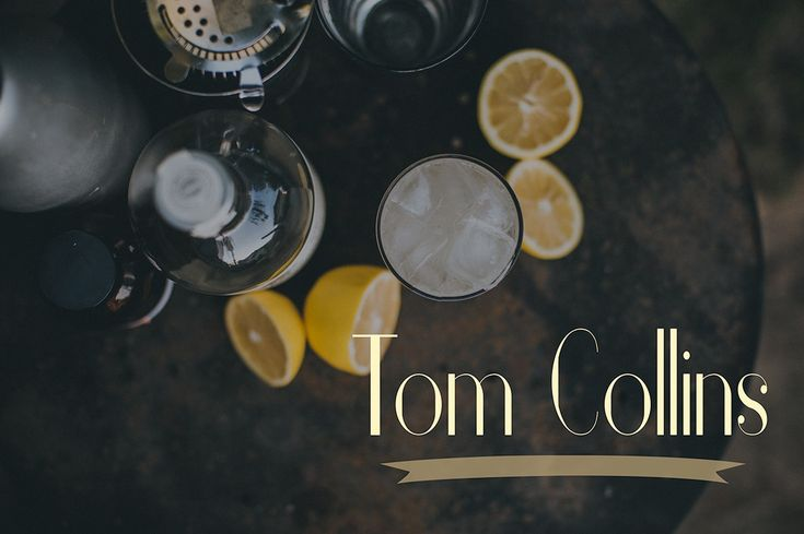 The Tom Collins Cocktail