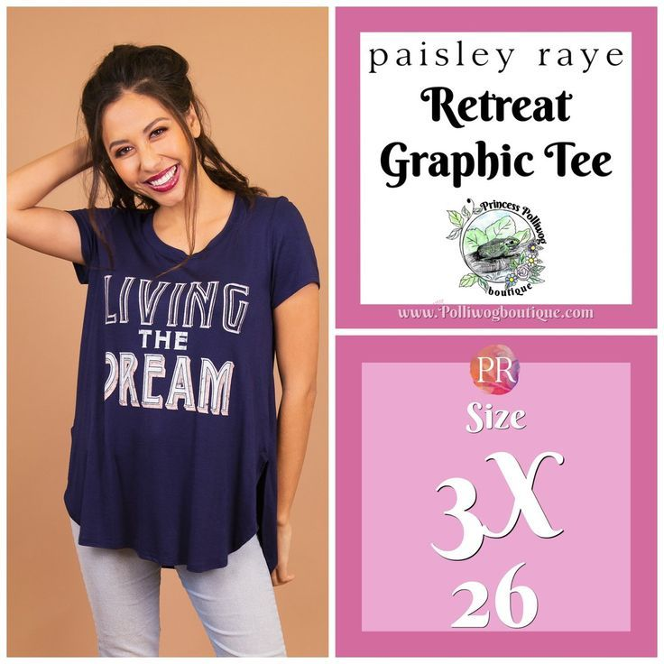 27288b800 Paisley Raye Retreat Graphic Tee- 3X (Living the Dream) by Princess  Polliwog Boutique, shop now at www.polliwogboutique.com