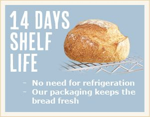 14 Day Shelf Life - no need for refrigeration: Every loaf is delivered with a minimum of 14 days ambient shelf life, there is no need therefore to store our boxes in a freezer, the packaging will keep the bread fresh until baked off.