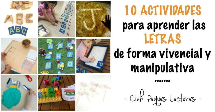 10 actividades divertidas y creativas para aprender las letras a través del juego y la manipulación, con experiencias vivenciales y sensoriales que motivarán y emocionarán a los niños, dando lugar a un aprendizaje verdaderamente significativo. Lectoescritura, aprender a leer y escribir