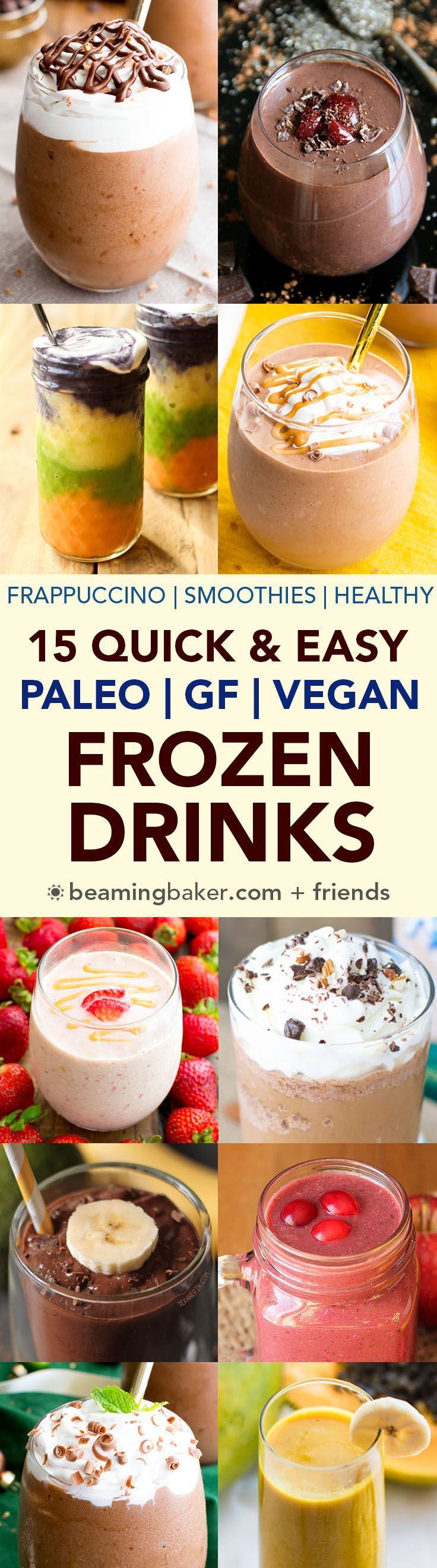 ~~15 Easy Vegan Frozen Drinks |  I love love, and wait for it—LOVE—frozen drinks. Frappuccinos, smoothies, milkshakes, and more… I'll take them all, any time of the year. The more the merrier. Gluten Free, Dairy-Free, Vegan, and Paleo | Beaming Baker~~