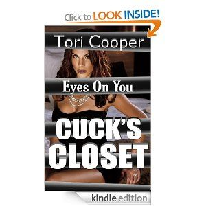 The second installment to my Cuck's Closet series is exclusively available on Amazon Kindle through January 15 at this link:  http://www.amazon.com/dp/B00FZY58BM  I am currently working on a novel but this is a hot short story.