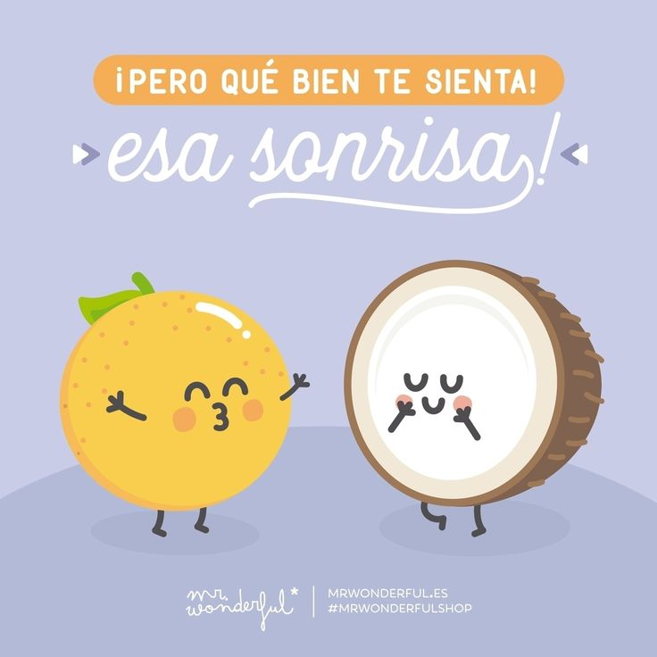 Con una sonrisa, todo se ve muchísimo mejor. That smile looks so good on you! Everything looks so much better with a smile. #mrwonderfulshop #smile #quotes