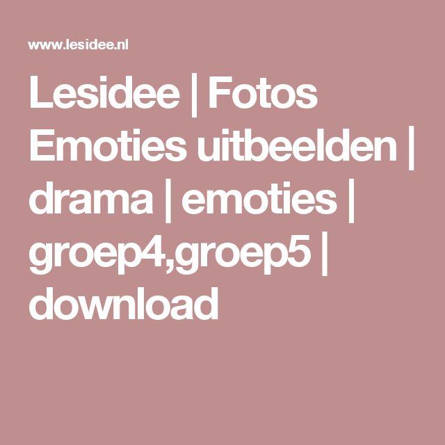 Lesidee | Fotos Emoties uitbeelden | drama | emoties | groep4,groep5 | download