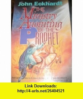 28 best my books images on pinterest my books pdf and prayer room the ministry anointing of the prophet 9780963056726 john eckhardt isbn 10 fandeluxe Choice Image