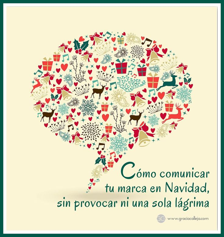 Estrategias navideñas de Comunicación Online en redes sociales. #comunicacion #Navidad #redessociales  http://graciacalleja.com/como-comunicar-tu-marca-en-navidad-sin-provocar-ni-una-sola-lagrima/